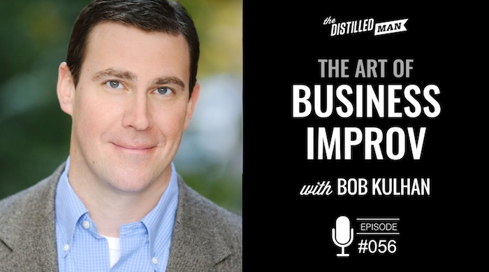 bob-kulhan-art-of-business-improv